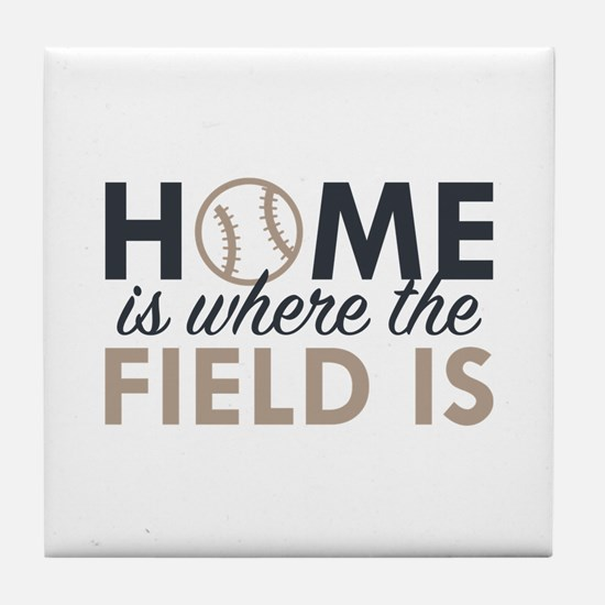 Home Is Where The Field Is Tile Coaster