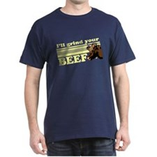 I'll grind your BEEF T-Shirt