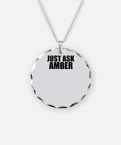 Just ask AMBER Necklace