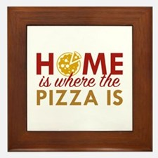 Home Is Where The Pizza Is Framed Tile