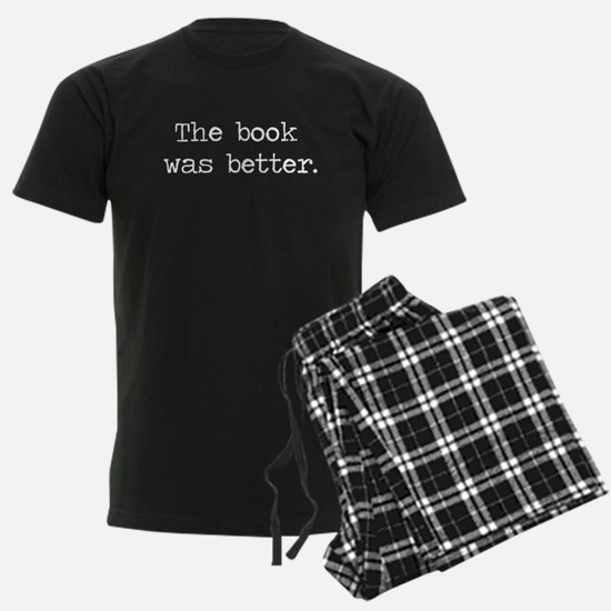 The Book Was Better Pajamas