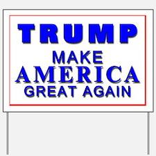 Trump Yard Sign Yard Sign