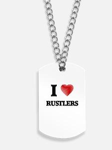 I Love Rustlers Dog Tags