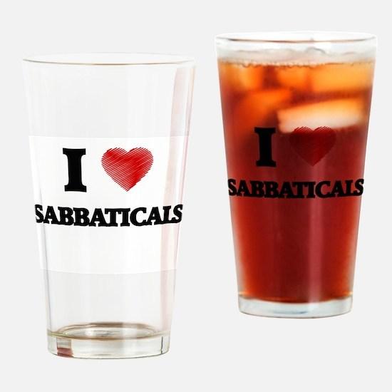 I Love Sabbaticals Drinking Glass