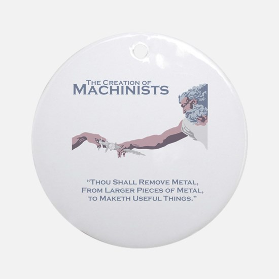 The Creation of Machinists Round Ornament