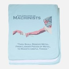 The Creation of Machinists baby blanket