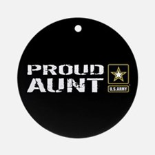 U.S. Army: Proud Aunt (Black) Round Ornament