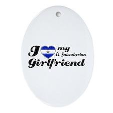 I love my el salvadorian Girlfriend Ornament (Oval