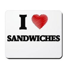 I Love Sandwiches Mousepad