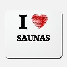 I Love Saunas Mousepad