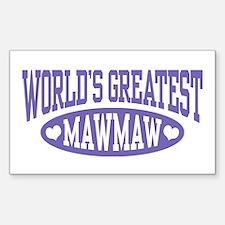 World's Greatest MawMaw Sticker (Rectangle)