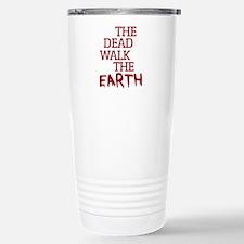 DEAD WALK THE EARTH Travel Mug