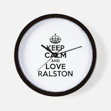 Keep Calm and Love RALSTON Wall Clock