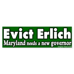 Maryland Evict Erlich Bumper Bumper Sticker