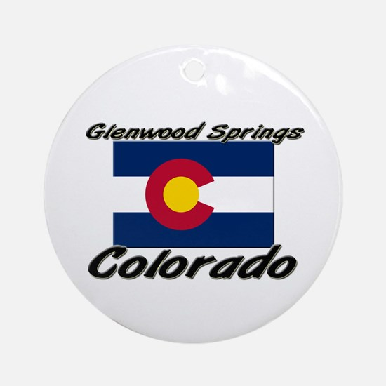 Glenwood Springs Colorado Ornament (Round)