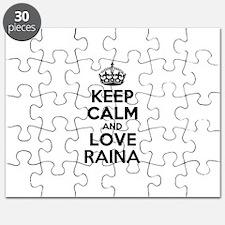 Keep Calm and Love RAINA Puzzle