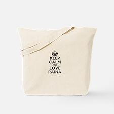 Keep Calm and Love RAINA Tote Bag