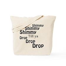 Shimmy Shop Tote Bag
