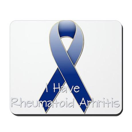 I Have Rheumatoid Arthritis R Mousepad