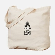 Keep Calm and Love PAIGE Tote Bag