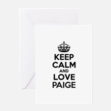 Keep Calm and Love PAIGE Greeting Cards