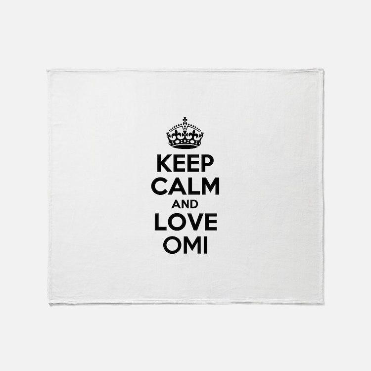 Keep Calm and Love OMI Throw Blanket