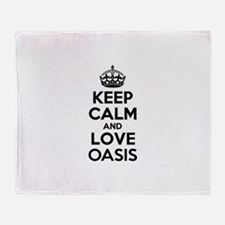 Keep Calm and Love OASIS Throw Blanket