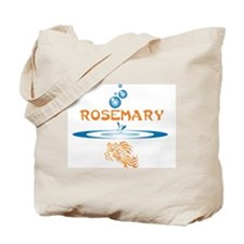 Rosemary (fish) Tote Bag