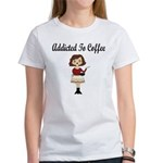 Addicted to Coffee Women's T-Shirt