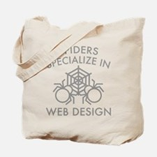 Spiders Specialize In Web Design Tote Bag