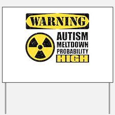 Autism Meltdown Probable Yard Sign