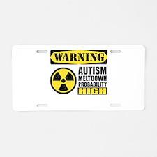 Autism Meltdown Probable Aluminum License Plate