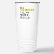 Photojournalism Travel Mug