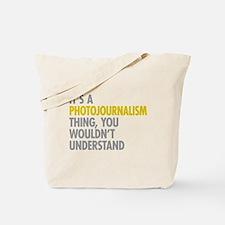 Photojournalism Tote Bag