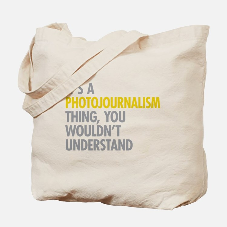 Photojournalism Tote Bag