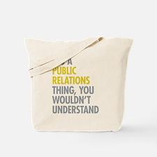 Public Relations Tote Bag