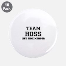 "Team HOSS, life time member 3.5"" Button (10 pack)"