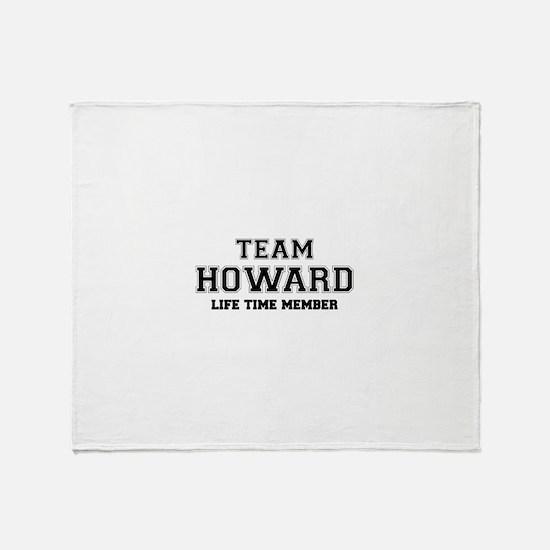 Team HOWARD, life time member Throw Blanket