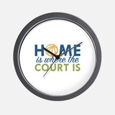 Home Is Where The Court Is Wall Clock