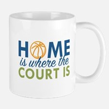Home Is Where The Court Is Mug