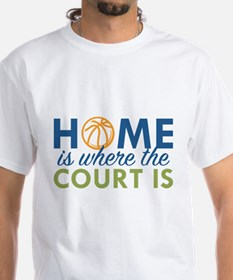 Home Is Where The Court Is Shirt