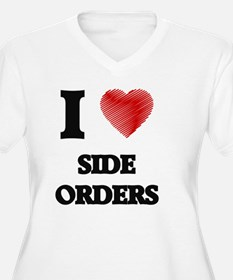 I Love Side Orders Plus Size T-Shirt