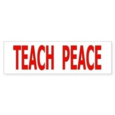 TEACH PEACE - red letters Bumper Bumper Sticker
