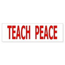 TEACH PEACE - red letters Bumper Car Sticker