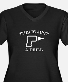 This Is Just A Drill Women's Plus Size V-Neck Dark