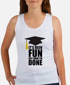 Been Fun Now Done Women's Tank Top