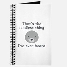 That's The Sealiest Thing Journal