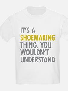 Shoemaking Thing T-Shirt