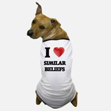 Unique Issues and beliefs Dog T-Shirt