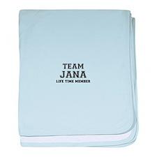 Team JANA, life time member baby blanket